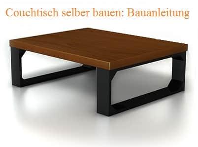 couchtisch selber bauen kostenlose bauanleitungen. Black Bedroom Furniture Sets. Home Design Ideas